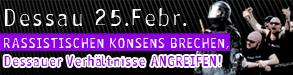 25.02.2012 - Rassistischen Konsens brechen! Dessauer Verhältnisse angreifen!